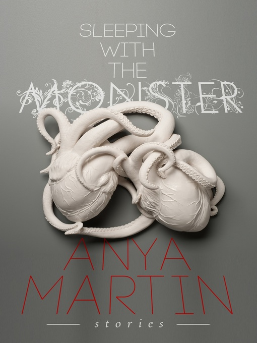 Title details for Sleeping With the Monster by Anya Martin - Available