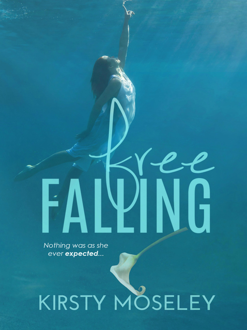 Title details for Free Falling by Kirsty Moseley - Wait list