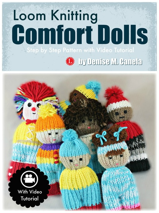 Title details for Loom Knitting Comfort Dolls by Denise M Canela - Available