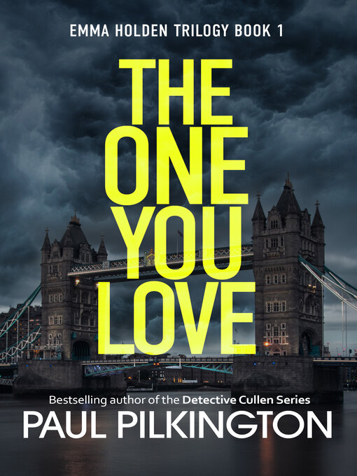 Title details for The One You Love by Paul Pilkington - Available