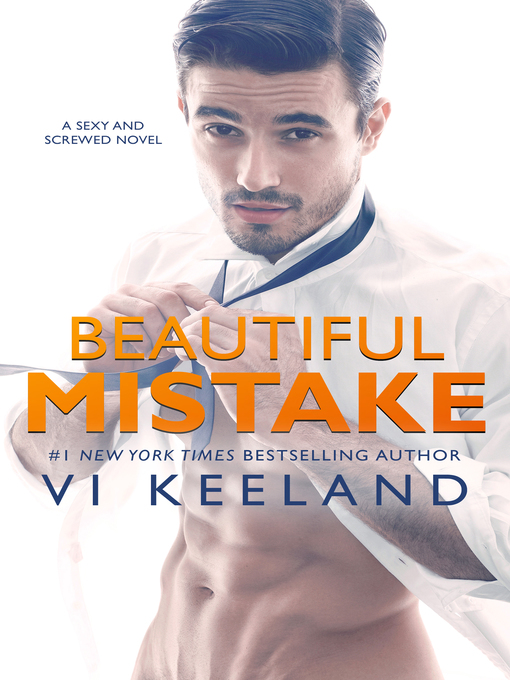 Title details for Beautiful Mistake by Vi Keeland - Available