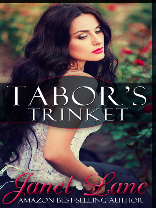 Title details for Tabor's Trinket by Janet Lane - Available