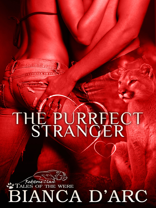 Title details for The Purrfect Stranger by Bianca D'Arc - Available