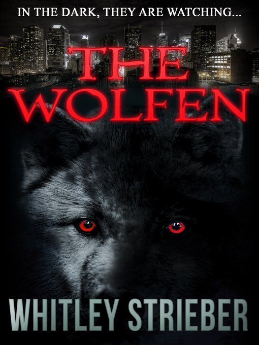 Title details for The Wolfen by Whitley Strieber - Available