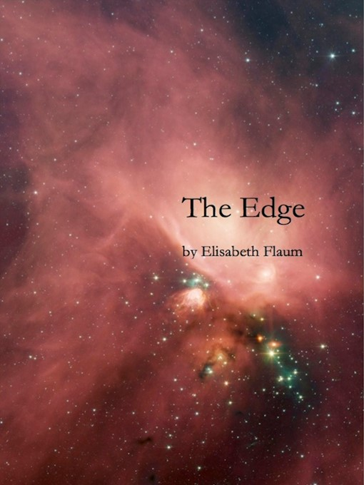 Title details for The Edge by Elisabeth Flaum - Available