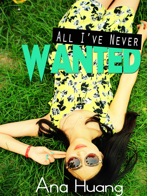 Title details for All I've Never Wanted by Ana Huang - Wait list