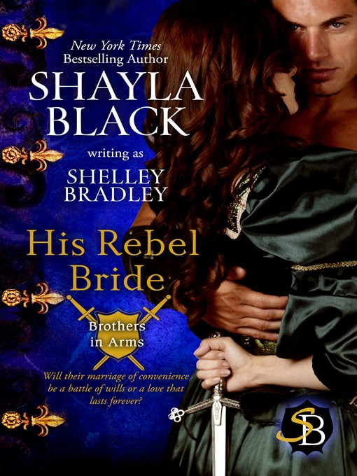 Title details for His Rebel Bride by Shayla Black - Available