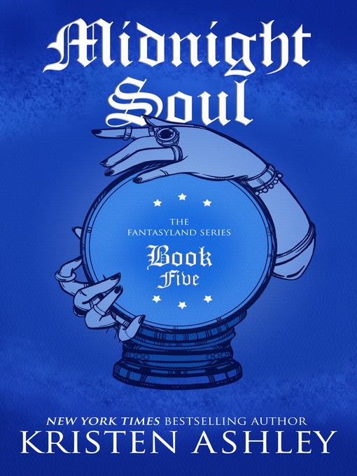 Title details for Midnight Soul by Kristen Ashley - Available