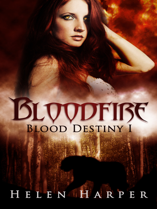 Title details for Bloodfire (Blood Destiny 1) by Helen Harper - Available