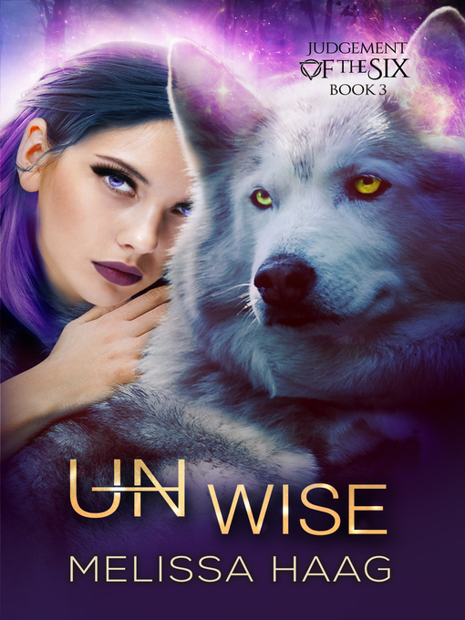 Title details for (Un)wise by Melissa Haag - Available