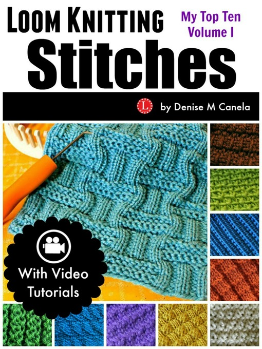 Title details for Loom Knitting Stitches by Denise M Canela - Wait list