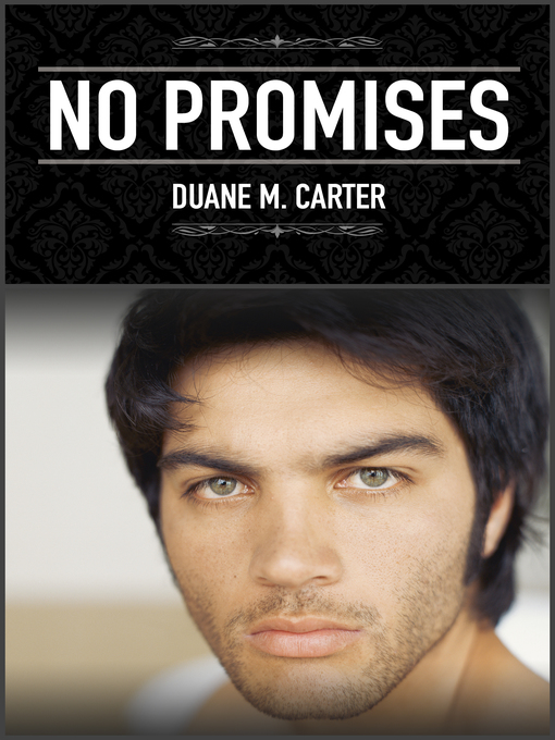 Title details for No Promises by Duane M. Carter - Available