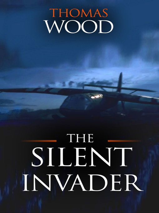 Title details for The Silent Invader by Thomas Wood - Wait list