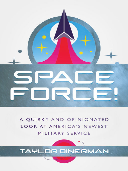 Title details for Space Force! by Taylor Dinerman - Available