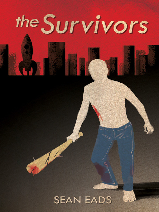 Title details for The Survivors by Sean Eads - Available