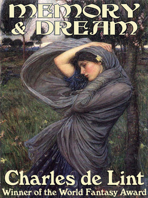 Title details for Memory and Dream by Charles de Lint - Available