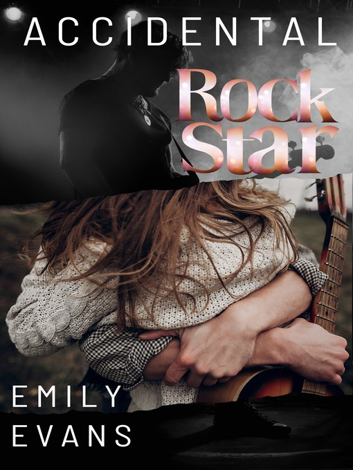 Title details for Accidental Rock Star by Emily Evans - Available