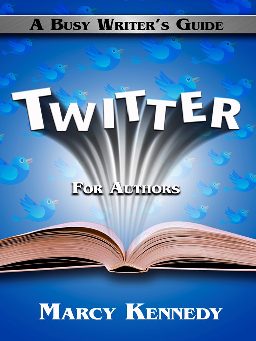 Title details for Twitter for Authors by Marcy Kennedy - Available