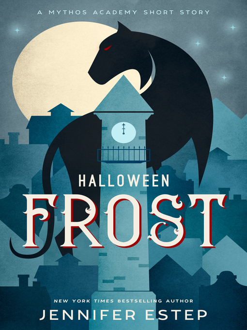 Title details for Halloween Frost by Jennifer Estep - Available