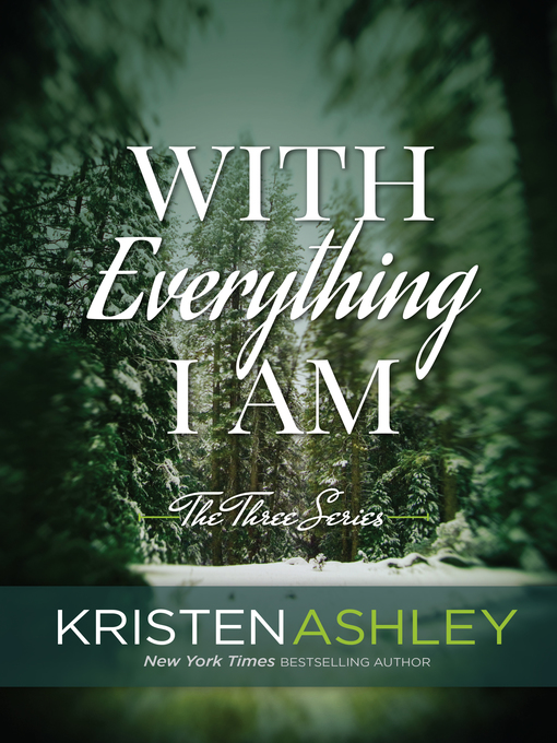 Title details for With Everything I Am by Kristen Ashley - Available