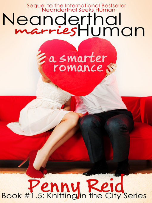 Title details for Neanderthal Marries Human by Penny Reid - Available