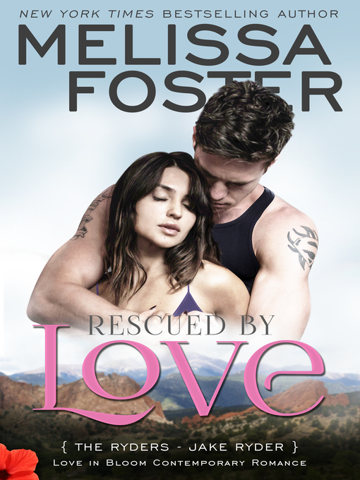 Title details for Rescued by Love (Love in Bloom by Melissa Foster - Wait list