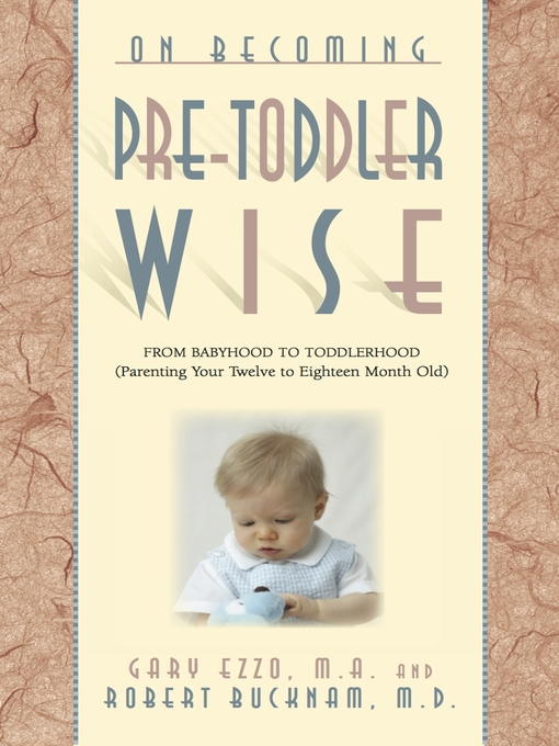Title details for On Becoming Pretoddlerwise by Gary Ezzo - Available