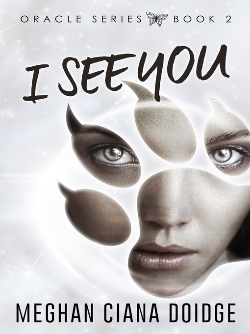 Title details for I See You (Oracle 2) by Meghan Ciana Doidge - Available