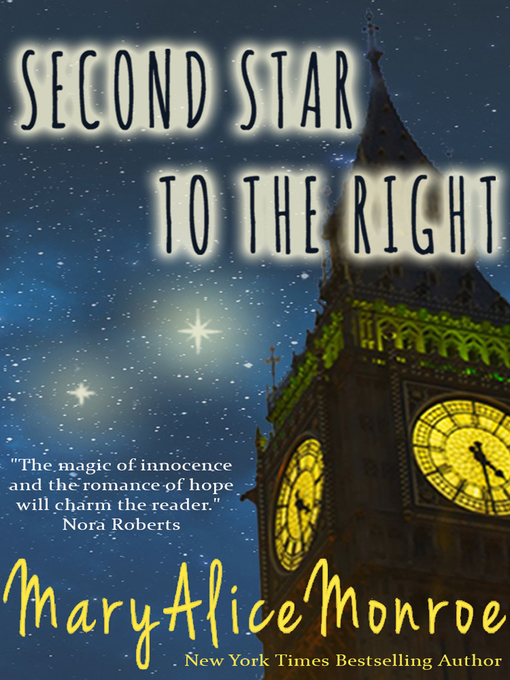 Title details for Second Star to the Right by Mary Alice Monroe - Available