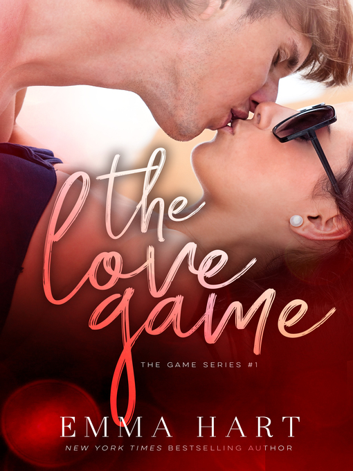Title details for The Love Game (The Game, #1) by Emma Hart - Available
