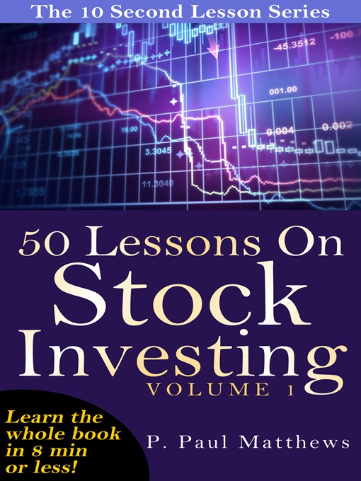 Title details for 50 Lessons On Stock Investing Volume 1 by P. Paul Matthews - Available