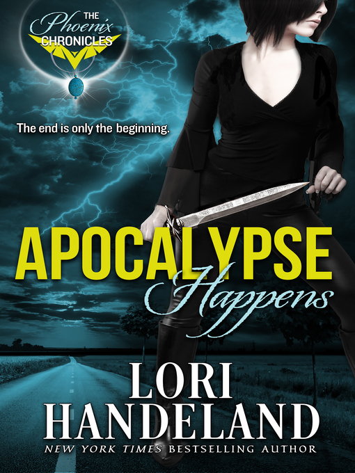 Title details for Apocalypse Happens by Lori Handeland - Available