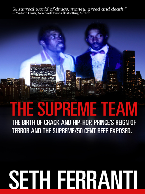 Title details for The Supreme Team by Seth Ferranti - Available