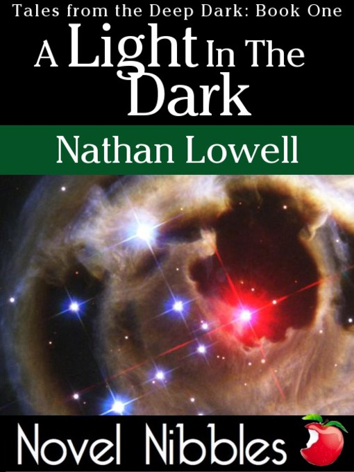 Title details for A Light In the Dark by Nathan Lowell - Available