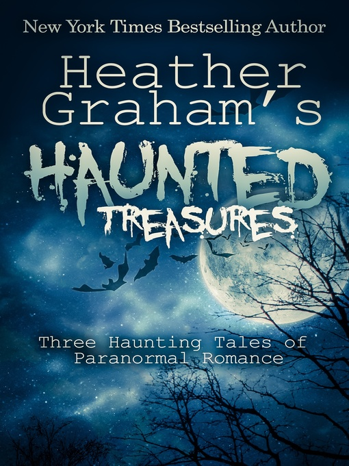 Title details for Heather Graham's Haunted Treasures by Heather Graham - Available