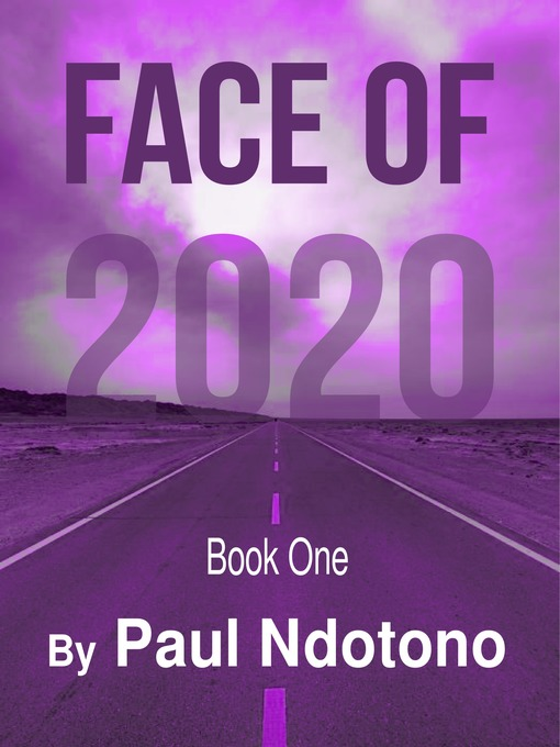 Title details for Face of 2020 by Ndotono Paul - Wait list