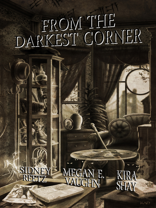 Title details for From the Darkest Corner by Kira Shay - Wait list