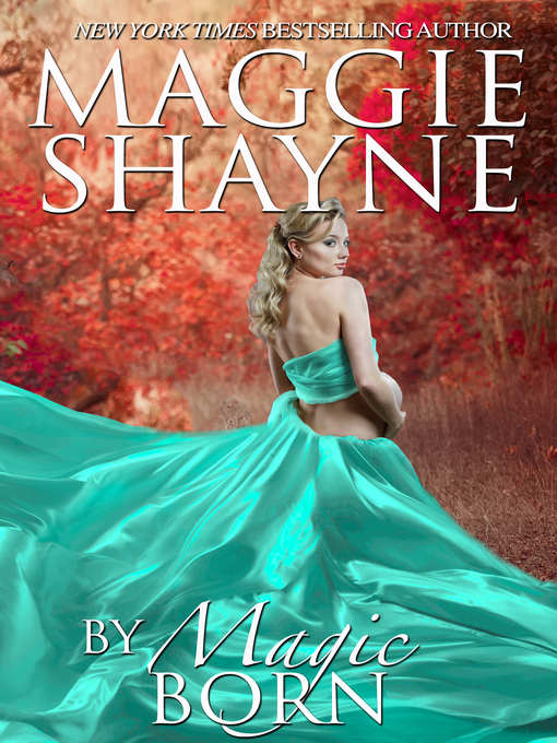 Title details for By Magic Born by Maggie Shayne - Available