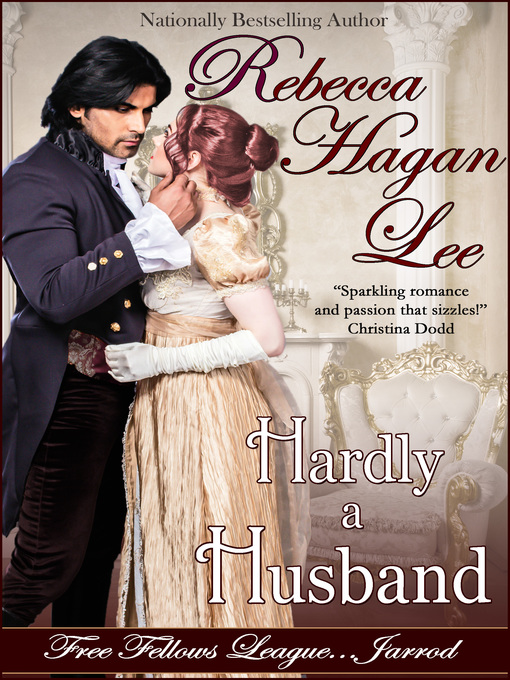Title details for Hardly a Husband by Rebecca Hagan Lee - Available