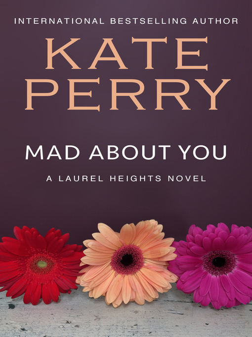 Title details for Mad About You by Kate Perry - Available