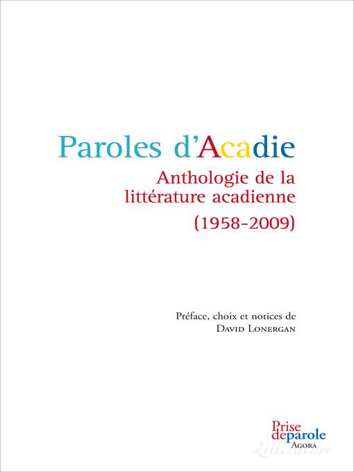 Title details for Paroles d'Acadie by David Lonergan - Available