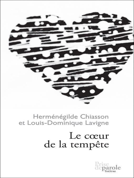 Title details for Coeur de la tempête (Le) by Herménégilde Chiasson - Wait list