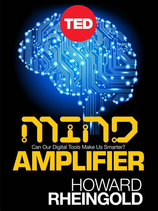 Title details for Mind Amplifier by Howard Rheingold - Available