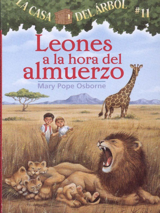 Title details for Leones a la hora del almuerzo by Mary Pope Osborne - Available