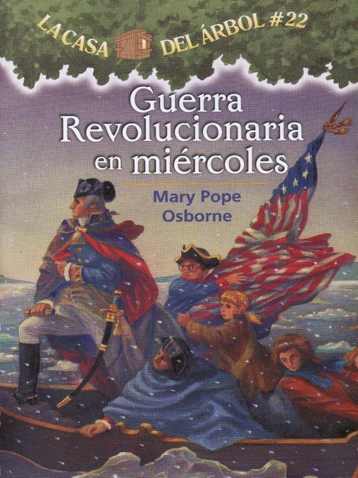 Title details for Guerra revolucionaria en miércoles by Mary Pope Osborne - Available