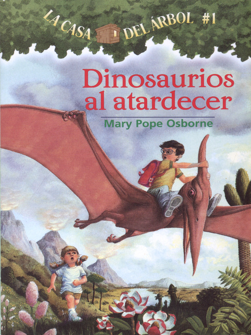 Title details for Dinosaurios al atardecer by Mary Pope Osborne - Available