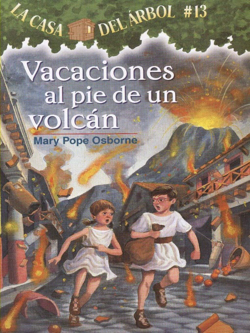 Title details for Vacaciones al pie de un volcán by Mary Pope Osborne - Available