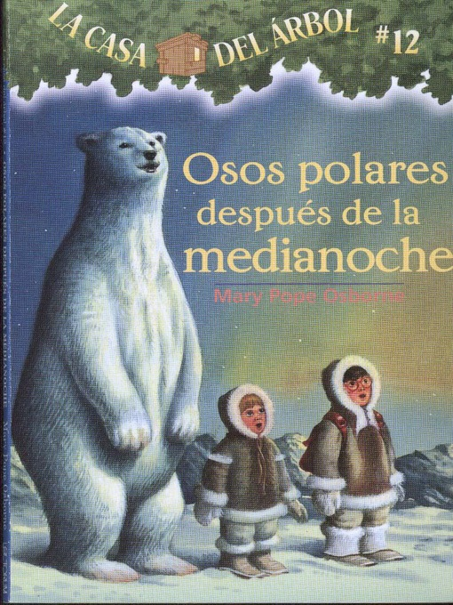 Title details for Osos polares después de la medianoche by Mary Pope Osborne - Available