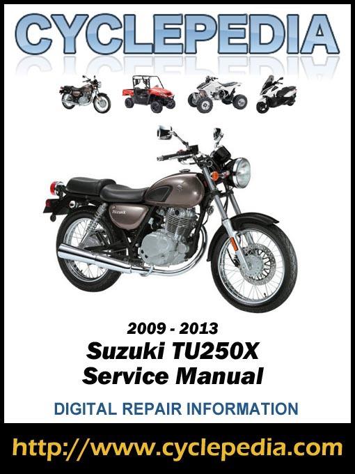 Title Details For Suzuki Tu250x 20092013 Service Manual By Cyclepedia Press Llc Wait: Suzuki Tu250x Wiring Diagram At Kopipes.co