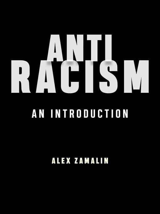 Title details for Antiracism by Alex Zamalin - Wait list